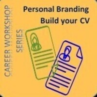 Career Workshop Series – Personal Branding: Build your CV