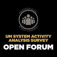UM System Activity  Analysis Survey Open Forum