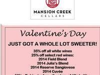 A REAL SWEET DEAL ~ Valentine's Day Wine Special ~ @ Mansion Creek Cellars