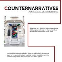 Counternarratives: Performance and Actions in Public Space