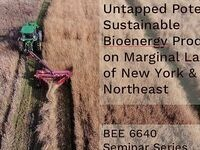 Untapped Potential: Sustainable Bioenergy Production on Marginal Lands of New York & the Northeast