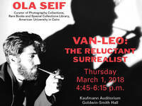 "Ola Seif, ""Van Leo: The Reluctant Surrealist"""