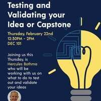 Design Your Future: Testing and Validating Your Idea or Capstone