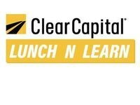 Clear Capital Lunch n' Learn Info Session