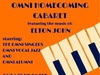 The ANNUAL OMNI HOMECOMING CABARET featuring the music of ELTON JOHN
