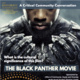 A Critical Community Conversation: The Black Panther Movie