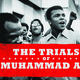 'The Trials of Muhammad Ali' (2013) Screening and Q&A with Bill Siegel