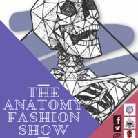 The Anatomy Fashion Show