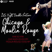 Late Night Double Feature: Chicago and Moulin Rouge!