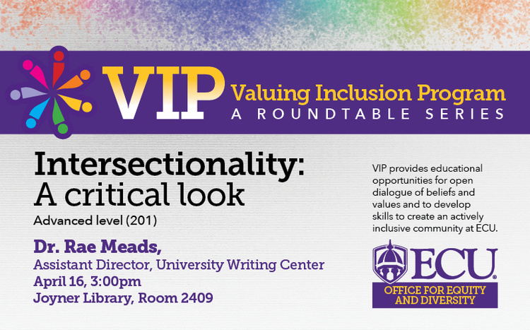 Valuing Inclusion Program (VIP) - Intersectionality: A Critical Look