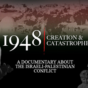 """Film screening and panel discussion: """"1948: Creation and Catastrophe"""""""