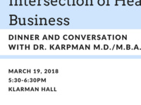 Dr. Karpman: Intersection of Healthcare & Business