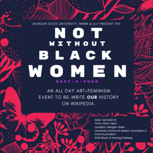 Not Without Black Women Edit-A-Thon