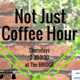 Not Just Coffee Hour