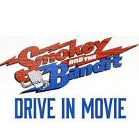Devils Run Drive In Movie - Smokey and the Bandit