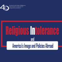 Religious Intolerance and America's Image and Policies Abroad
