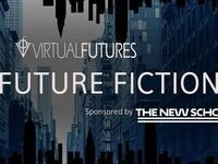 Virtual Futures: Near Future Fictions