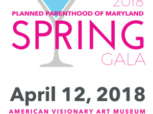 2018 Planned Parenthood of Maryland Spring Gala