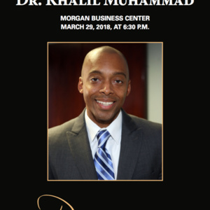 Presidential Distinguished Speaker Series with Dr. Khalil Muhammad