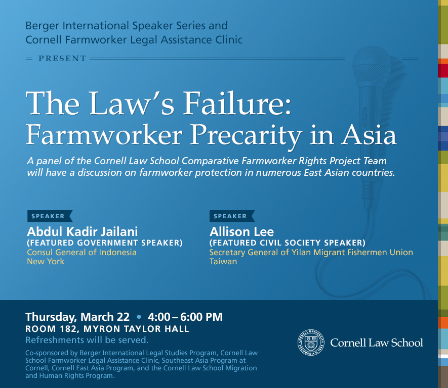 Berger International Speaker Series and Cornell Farmworker Legal Assistance Clinic