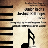 Joshua Bittinger, clarinet - Junior Recital