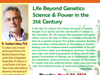 Life Beyond Genetics: Science and Power in the 21st Century
