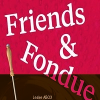 Friends and Fondue