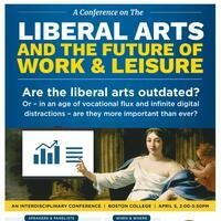 Liberal Arts and the Future of Work & Leisure: An Interdisciplinary Conference