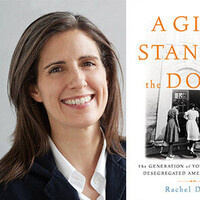 Writers LIVE: Rachel Devlin, A Girl Stands at the Door: The Generation of Young Women Who Desegregated America's Schools