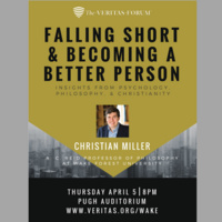 The Veritas Forum with Dr. Christian Miller