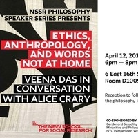 "Thursday Night Philosophy Workshop: ""Ethics, Anthropology, and Words not at Home"" Veena Das in conversation with Alice Crary"