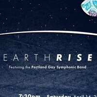 Earthrise: featuring the Portland Gay Symphonic Band