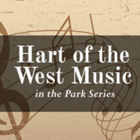 Hart of the West Music in the Park Series