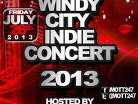 Windy City Indie Concert 2013 (Hosted By Kidd Russell)