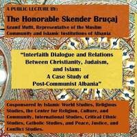 Public lecture by the Honorable Skender Bruçaj