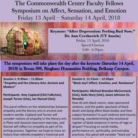 Commonwealth Center Faculty Fellows Symposium: Affect, Emotion, and Sensation