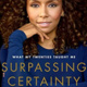 Book Discussion: Surpassing Certainty by Janet Mock
