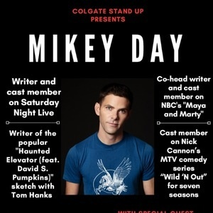 Colgate Stand Up Presents: Mikey Day