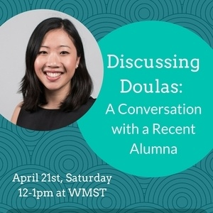 Discussing Doulas: A conversation with a recent alumna