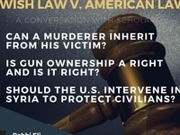 Can a murderer inherit? And other legal questions... A Conversation on Jewish and American Law