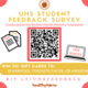 Win $10 Gift Cards! UHS Student Feedback Survey