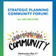 Strategic Planning Community Forum
