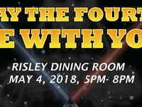 May the Fourth be With You Dinner
