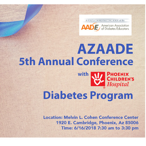 AZAADE 5th Annual Conference with Phoenix Childrens Hospital Diabetes Program
