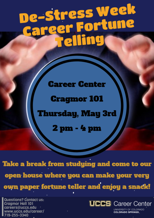 Career Center De-Stress Week Career Fortune Telling/Open House