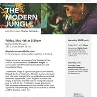 """Visiting Artistis Series: A Screening of """"The Modern Jungle"""" with director Charles Fairbanks"""