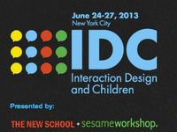 Interaction Design and Children 2013 Conference in NYC