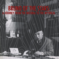 """Bruno of the Stars: A Journey from the Natural to the Mythical"" Opening Reception"