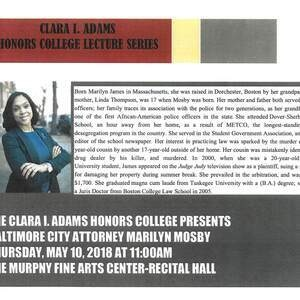 CLARA I. ADAMS HONORS COLLEGE LECTURE SERIES-Marilyn Mosby