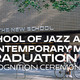 School of Jazz and Contemporary Music: Recognition Ceremony